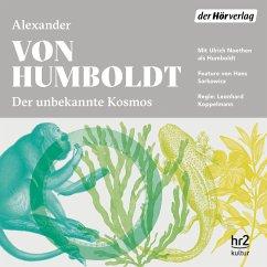 Der unbekannte Kosmos des Alexander von Humboldt (MP3-Download) - Humboldt, Alexander von