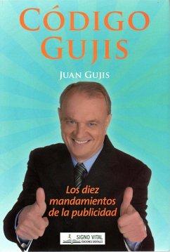 Código Gujis (eBook, ePUB) - Gujis, Juan