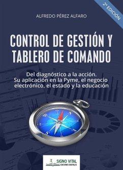 Control de gestión y tablero de comando (eBook, ePUB) - Pérez Alfaro, Alfredo