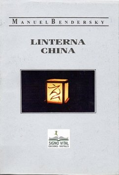 Linterna china (eBook, ePUB) - Bendersky, Manuel