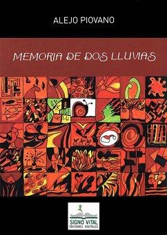 Memoria de dos lluvias (eBook, ePUB) - Piovano, Alejo