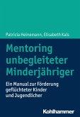 Mentoring unbegleiteter Minderjähriger (eBook, ePUB)