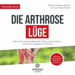 Die Arthrose-Lüge (MP3-Download) - Bracht, Petra; Liebscher-Bracht, Roland