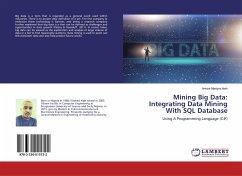 Mining Big Data: Integrating Data Mining With SQL Database