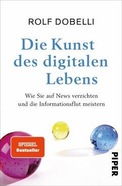 Die Kunst des digitalen Lebens (eBook, ePUB) - Dobelli, Rolf
