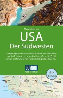 DuMont Reise-Handbuch Reiseführer USA, Der Südwesten (eBook, PDF) - Braunger, Manfred
