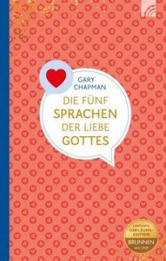 Die fünf Sprachen der Liebe Gottes - Chapman, Gary