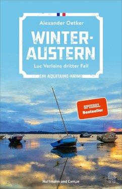 Winteraustern / Luc Verlain Bd.3 - Oetker, Alexander
