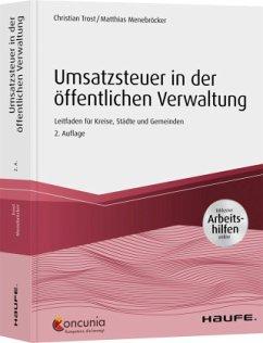 Umsatzsteuer in der öffentlichen Verwaltung - inkl. Arbeitshilfen online - Trost, Christian;Menebröcker, Matthias