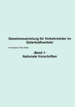 Gesetzessammlung für Verkehrsleiter im Güterkraftverkehr Band 1