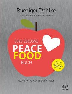 Das große Peace Food-Buch - Dahlke, Ruediger