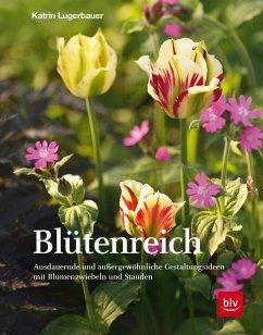 Blütenreich - Lugerbauer, Katrin