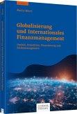 Globalisierung und Internationales Finanzmanagement