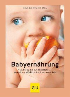 Babyernährung - Gaca, Anja Constance