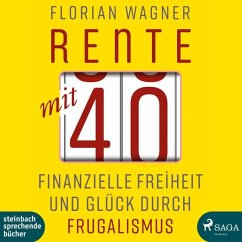 Rente mit 40, 1 MP3-CD - Wagner, Florian