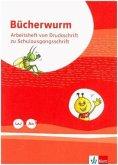 Bücherwurm Fibel. Arbeitsheft in Schulausgangsschrift mit Schreibtbelle Klasse 1