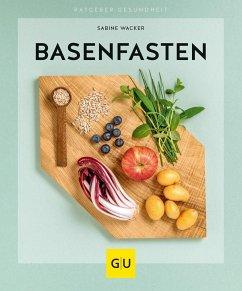 Basenfasten - Wacker, Sabine