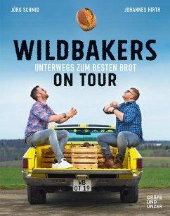 Wildbakers on Tour - Hirth, Johannes;Schmid, Jörg