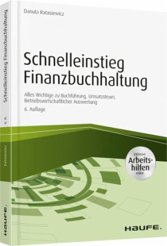 Schnelleinstieg Finanzbuchhaltung - inkl. Arbeitshilfen online - Ratasiewicz, Danuta
