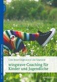 wingwave-Coaching mit Kindern und Jugendlichen