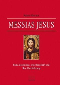 Messias Jesus - Riesner, Rainer