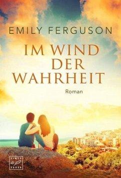 Im Wind der Wahrheit - Ferguson, Emily