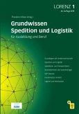 LORENZ 1. Leitfaden für Spediteure und Logistiker in Ausbildung und Beruf
