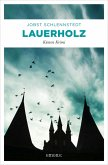 Lauerholz / Kommissar Birger Andresen Bd.12 (eBook, ePUB)