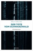 Der Tote vom Schwarzwald (eBook, ePUB)