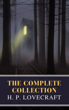 The Complete Collection of H. P. Lovecraft (eBook, ePUB)