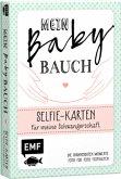 Mein Babybauch - Selfie-Karten für meine Schwangerschaft - Die spannendsten Momente Foto für Foto festhalten (Mängelexemplar)