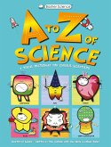 Basher Science: A to Z of Science (eBook, ePUB)