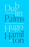 Dublin Palms (eBook, ePUB)
