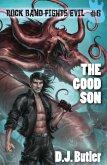 The Good Son (Rock Band Fights Evil, #6) (eBook, ePUB)