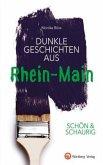SCHÖN & SCHAURIG - Dunkle Geschichten aus Rhein-Main