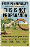 This Is Not Propaganda (eBook, ePUB)