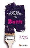 SCHÖN & SCHAURIG - Dunkle Geschichten aus Bonn