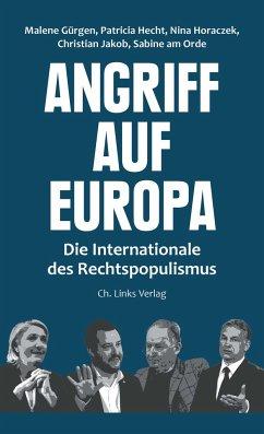 Angriff auf Europa - Gürgen, Malene; Hecht, Patricia; Horaczek, Nina; Jakob, Christian; Orde, Sabine am