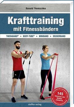 Krafttraining mit Fitnessbändern - Thomschke, Ronald