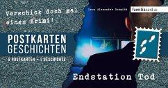 Endstation Tod - Schmidt, Leon Alexander