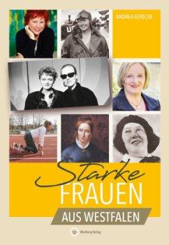 Starke Frauen aus Westfalen - Gerecke, Andrea
