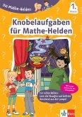 Die Mathe-Helden Knobelaufgaben für Mathe-Helden 1. Klasse