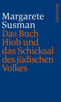 Das Buch Hiob und das Schicksal des jüdischen Volkes - Susman, Margarete