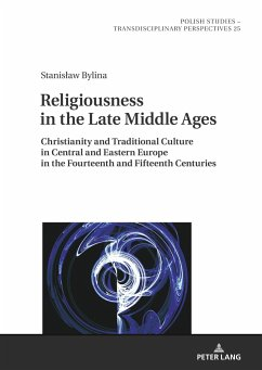 Religiousness in the Late Middle Ages - Bylina, Stanislaw