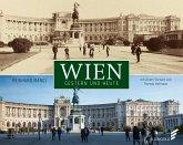 Wien gestern und heute