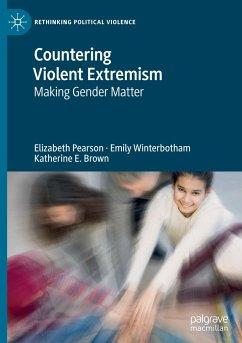 Countering Violent Extremism - Pearson, Elizabeth;Winterbotham, Emily;Brown, Katherine E.