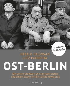 Ost-Berlin - Hauswald, Harald; Rathenow, Lutz