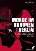 Morde im braunen Berlin