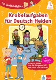 Die Deutsch-Helden Knobelaufgaben für Deutsch-Helden 1. Klasse