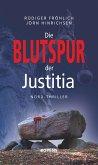 Die Blutspur der Justitia